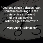 Mary Radmacher Quote